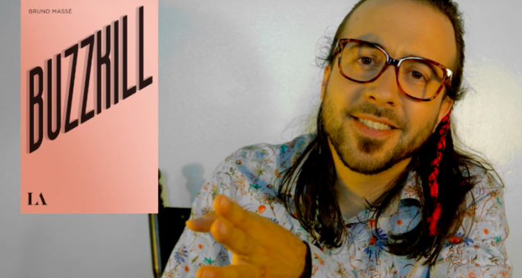 Bruno Massé: être un Buzzkiller autrement