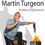 Martin Turgeon | Syst�me d�fectueux
