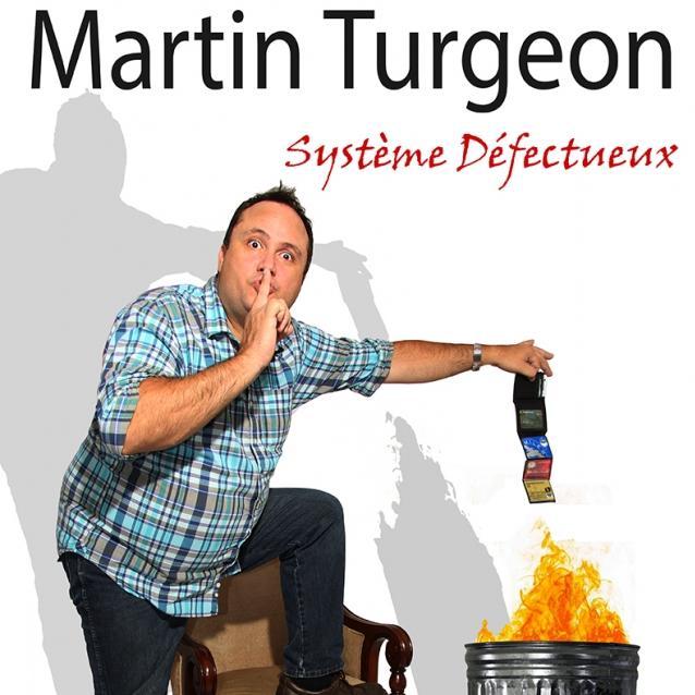 Martin Turgeon | Système défectueux