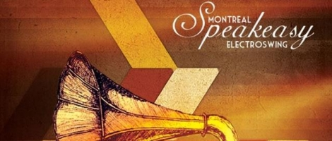 Speakeasy Electro Swing Montréal