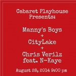 CityLake, Manny's Boys et Chris Verilz