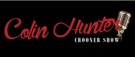 Colin Hunter Crooner Show