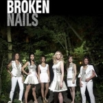 BROKEN NAILS - Round Trip Ticket !