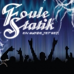 Foule Statik | Party Électro Pop
