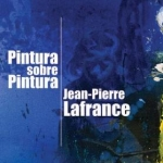 Jean-Pierre Lafrance | Vernissage