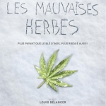 Les Mauvaises Herbes | Sherbrooke