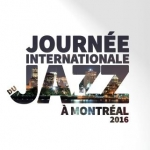 Journ�e internationale du jazz � Montr�al