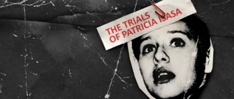 The Trials of Patricia Isasa