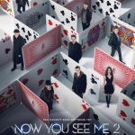 NOW YOU SEE ME 2 | Première MTL VOA