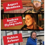 Mendoza/Audree&the Flying Cats/Fabien Arbour