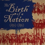 Avant-première The Birth of a Nation (v.o.a)