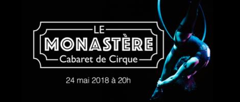Cabaret de Cirque par Le Monastère