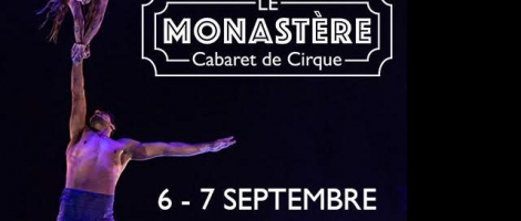 Cabaret de cirque le Monastère