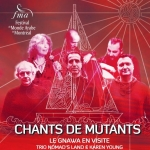 FMA   Chants de mutants – Le Gnawa En Visite