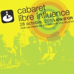 Cabaret Libre Influence | octobre 2009