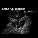 Stand-up tragique