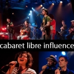 Cabaret Libre Influence