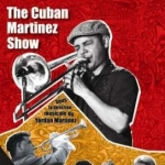 The Cuban Martinez Show