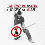 Champ de Mars: A Story of War