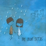 The Blue Seeds - Lancement